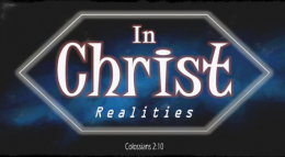 In Christ Realities - PT 5