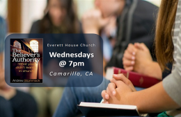 Bible Study: The Believer's Authority - PT 7
